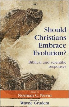 Should Christians Embrace EVolution - UK Ed
